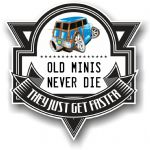 Koolart OLD MINIS NEVER DIE Motif For Classic Mini Traveller Woody Vinyl Car Sticker 100x100mm